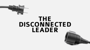 disconnected leader