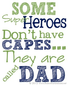 Hero-Dad-On-Fathers-Day-